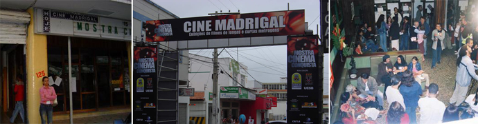 Em 2005 e 2006, o Madrigal foi um dos espaços da programação da Mostra