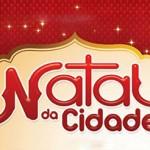 Natal da Cidade: Prefeitura divulga editais de seleção