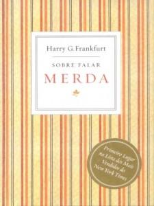 Baixar-Livro-Sobre-falar-merda-Harry-G-Frankfurt-em-PDF-ePub-e-Mobi-ou-ler-online-370x493